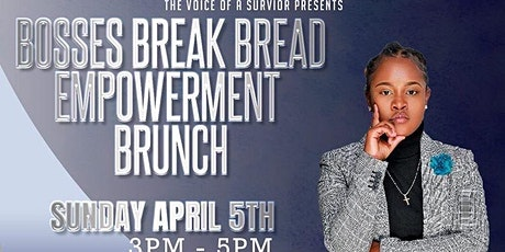 "Empowerment Brunch: ""Bosses Break Bread"" tickets"