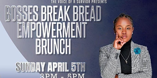 "Empowerment Brunch: ""Bosses Break Bread"""