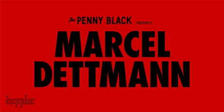 Penny Black Presents Marcel Dettmann tickets