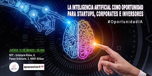 Inteligencia Artificial: oportunidad para startups, corporates e inversores