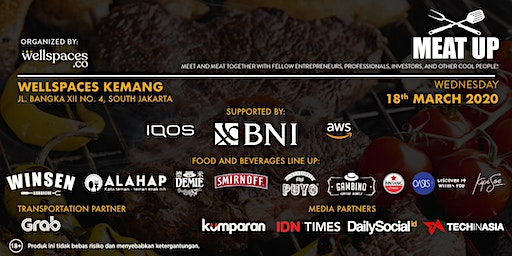 MEAT UP - Jakarta's Biggest Entrepreneurs Networking Night at Wellspaces