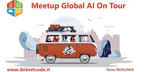 Meetup Global AI On Tour DotNetCode #TheCmmBay biglietti
