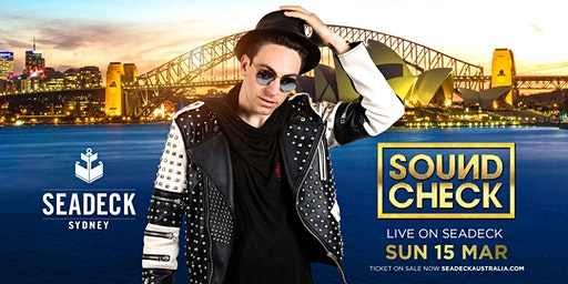 Dj Sound Check  live on Seadeck - Sun 15th March