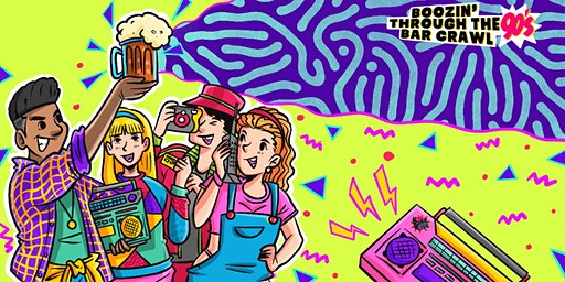 Boozin' Through The 90s Bar Crawl | Columbus, OH - Bar Crawl Live