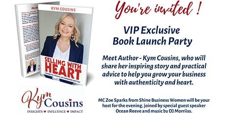 """Selling With Heart' - Exclusive VIP Book Launch Party tickets"