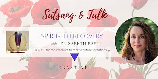 Spirit-Led Recovery Satsang