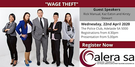 "ALERA SA Seminar, ""Wage Theft"" - Wed 22nd April 2020 tickets"