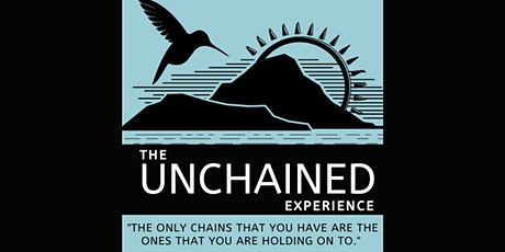 The UNCHAINED Experience tickets