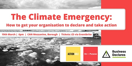 The Climate Emergency: From Declarations to Action tickets