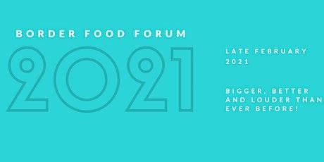 BORDER FOOD FORUM 2021 tickets