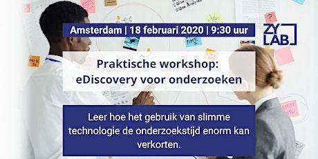 Praktische workshop: eDiscovery voor onderzoek 14 april 2020 tickets