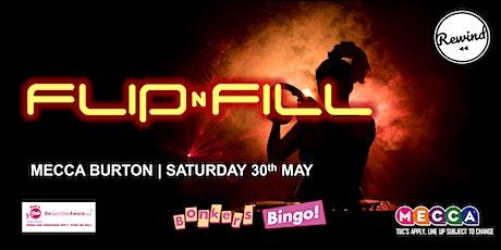 Mecca Burton Bonkers Bingo Feat Flip N Fill tickets