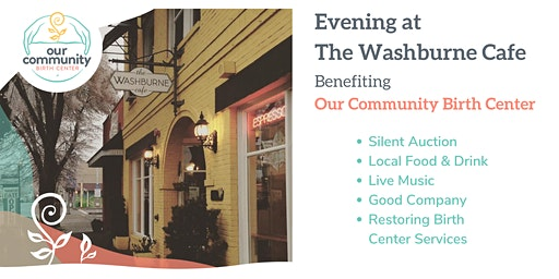 Evening at The Washburne Cafe Benefiting Our Community Birth Center