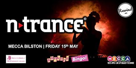 Mecca Bilston Bonkers Bingo Feat N-Trance tickets