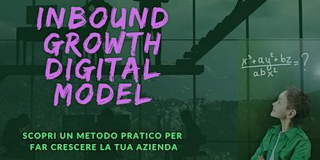 INBOUND GROWTH DIGITAL: fai crescere la tua azienda biglietti