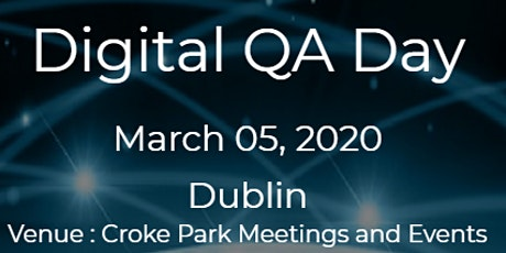 Digital QA Day | Dublin | 05 March 2020 tickets