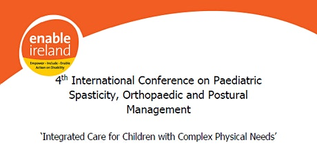 Cork Paediatric Spasticity, Orthopaedic and Postural Management Conference tickets