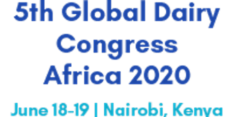 5th Global Dairy Congress Africa 2020 tickets