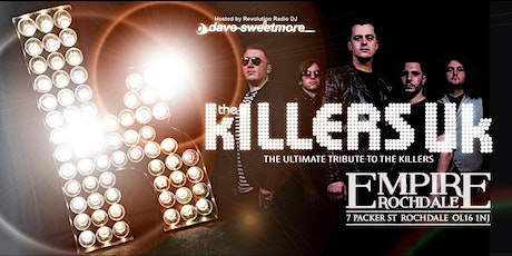 THE kILLAZ Uk - hosted by Dave Sweetmore tickets