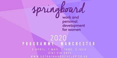 Springboard Women's Work and Personal Development Programme Manchester 2020 tickets