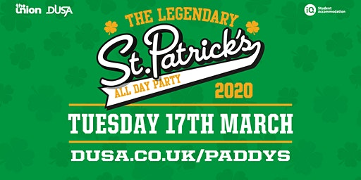 The Legendary St Patrick's All Day Party 2020 (Tuesday 17 March 2020)