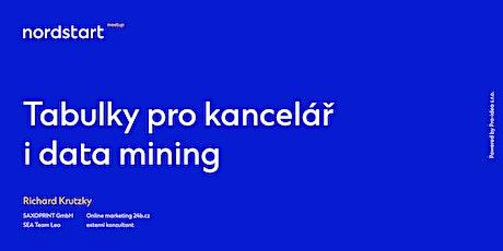 Tabulky pro kancelář i data mining – Richard Krutzky tickets