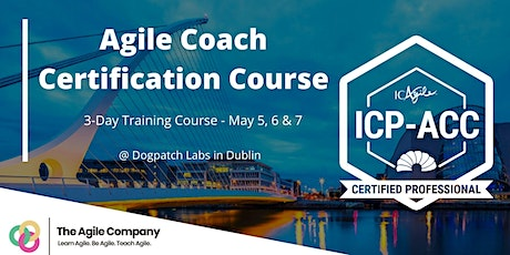 Agile Coach Certification Course Dublin - 3 day event tickets
