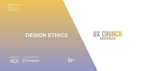 UX Crunch Amsterdam: Design Ethics tickets