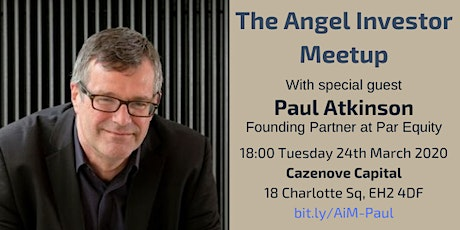 Angel Investor Meetup with Paul Atkinson of Par Equity tickets