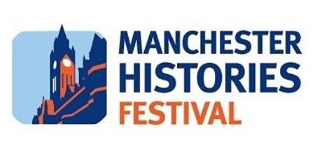 CANCELLED: Manchester Histories Talk by Karen Shannon tickets