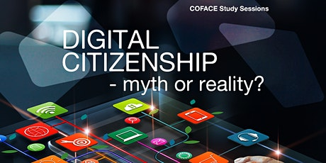 COFACE study sessions on Digital Citizenship – Zagreb, 12 May 2020 Tickets