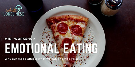 Emotional Eating: why our mood affects what we eat tickets