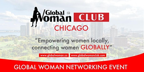 GLOBAL WOMAN CLUB CHICAGO: BUSINESS NETWORKING EVENING - AUGUST tickets