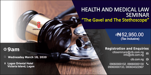 Health and Medical Law Seminar: The Gavel and the Stethoscope
