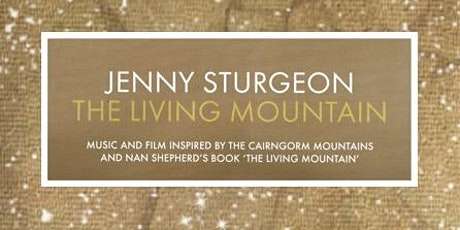 "Jenny Sturgeon ""The Living Mountain"" - Music Inspired by the Cairngorms tickets"