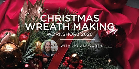 CHRISTMAS WREATH MAKING WORKSHOPS 2020 (3) SAT 5TH DEC *AM* tickets