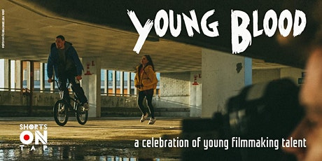 Young Blood - a Celebration of Young Filmmaking Talent tickets