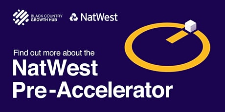 NatWest Pre-Accelerator Event in the Black Country tickets