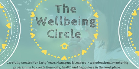 The Wellbeing Circle for Early Years Owners, Managers & Leaders tickets