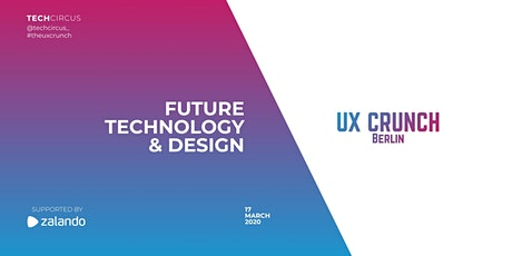 UX Crunch Berlin: Future Technology & Design tickets