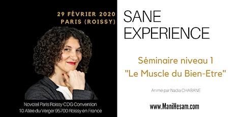 Séminaire SANE Expérience niveau 1 à Paris  - Le Muscle du Bien-Etre animé par Nadia Chabane tickets