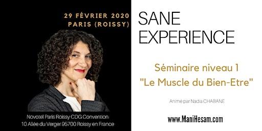 Séminaire SANE Expérience niveau 1 à Paris  - Le Muscle du Bien-Etre animé par Nadia Chabane