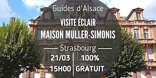 """Visite éclair : """"La maison Muller-Simonis"""""""