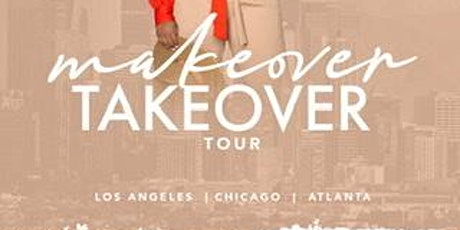 MAKE OVER/ TAKE OVER {Atlanta}  tickets