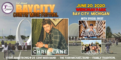 Bay City Country Music Festival with Chris Lane wsg Jon Langston presented by Frankenmuth Credit Union