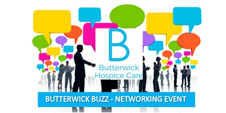 BUTTERWICK BUZZ - NETWORKING EVENT tickets