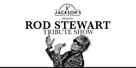Rod Stewart - Ireland's No.1 Tribute Show tickets