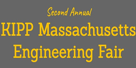 KIPP MA's Second Annual Engineering Fair  tickets