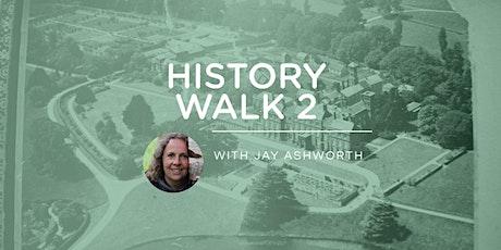 HISTORY WALK 2 - Saturday 5th September 2020 - with Jay Ashworth tickets