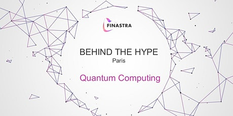 Behind the Hype PARIS: Quantum Computing tickets